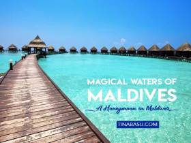 Magical waters of Maldives - A honeymoon in Maldives