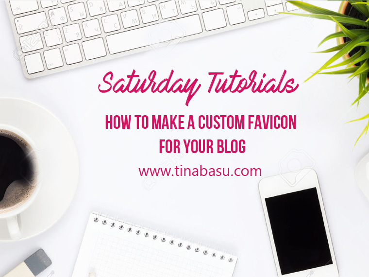 saturday-tutorial-header-how-to-make-a-custom-favicon-for-your-blog2