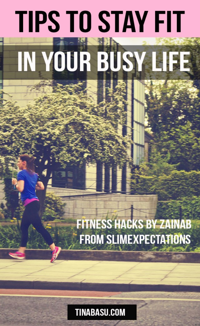 tips to stay fit in your busy life