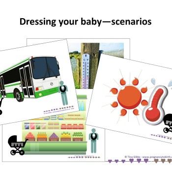 Dressing your baby Scenarios