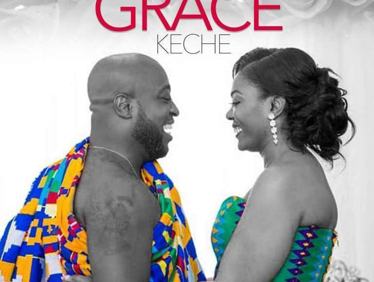 Keche – Grace Mp3 Download (Lyrics & Video) New Song 2019