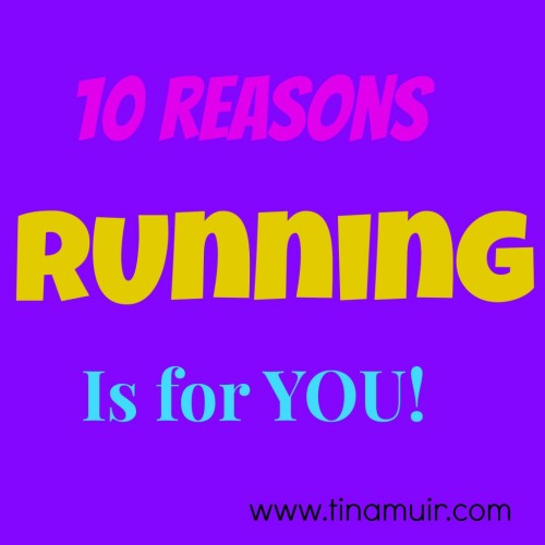 10 Reasons Running is for YOU!