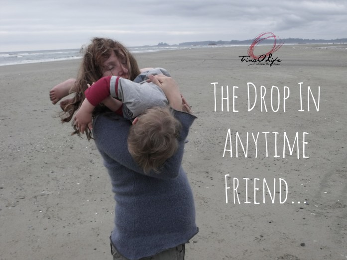 The Drop in Anytime Friend