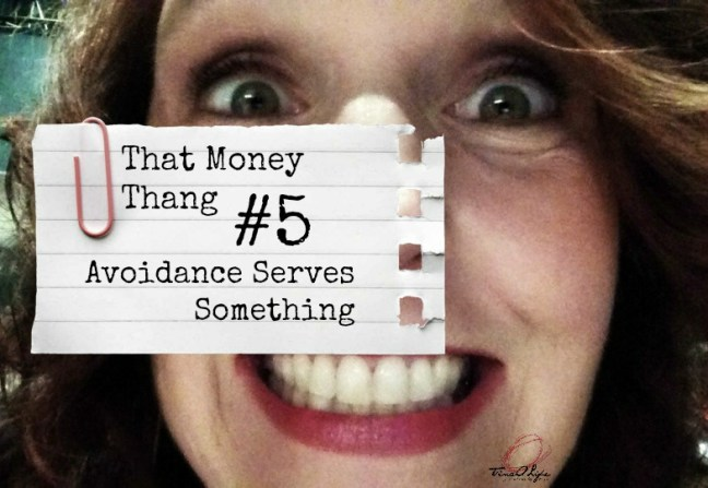that-money-thang-5-avoidance-tinaolife
