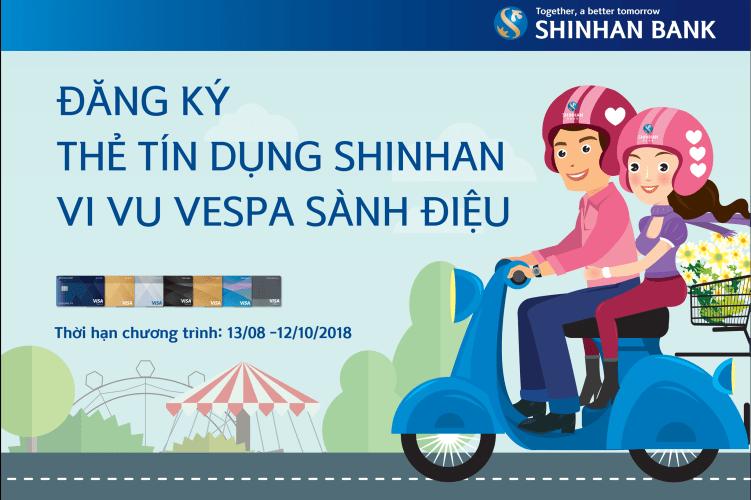 Đăng ký thẻ tín dụng Shinhan vi vu xe Vespa sành điệu