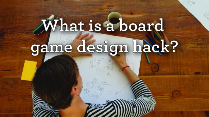 what is a board game design hack2-01