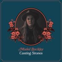 Mariel Buckley | Casting Stones: Exclusive Single Premiere