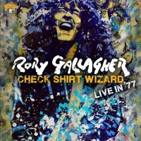 Rory Gallagher's Check Shirt Wizard Tops Today's Album Annoucements