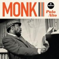 Albums Of The Week: Thelonious Monk | Palo Alto