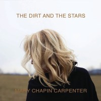 Mary Chapin Carpenter | The Dirt and the Stars