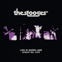 The Stooges | Live at Goose Lake August 8, 1970