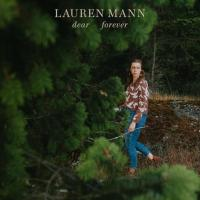 Lauren Mann | Dear Forever: Exclusive Single Premiere