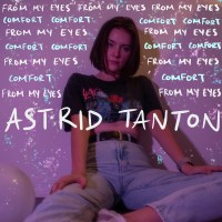 Astrid Tanton Uncomfortable With Comfort In Latest Single & Video