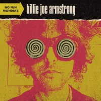 Albums Of The Week: Billie Joe Armstrong | No Fun Mondays
