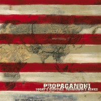 Classic Album Review: Propagandhi | Today's Empires, Tomorrow's Ashes