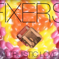 Fixers | Altruistic Love: Exclusive Video Premiere