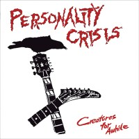 Albums Of The Week: Personality Crisis | Creatures For Awhile Vinyl Reissue