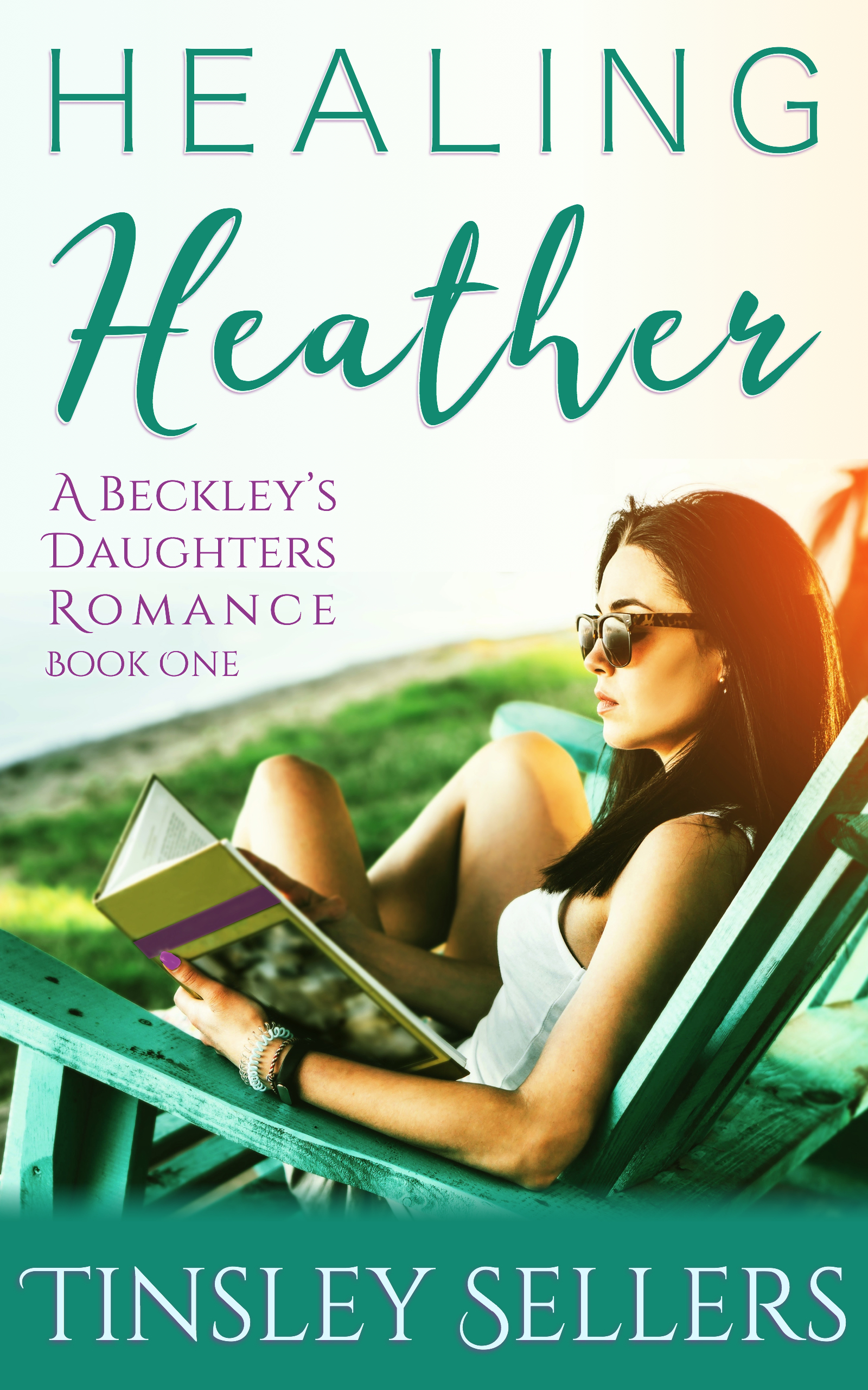 Healing Heather: Beckley's Daughters, Book 1