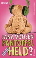 Jana Voosen: Pantoffel oder Held