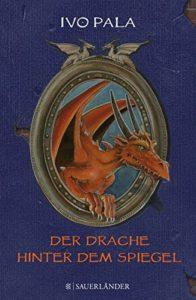 Cover Der Drache hinter dem Spiegel Ivo Pala