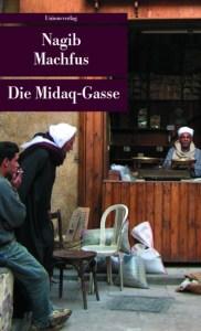 Nagib Machfus Die Midaq-Gasse