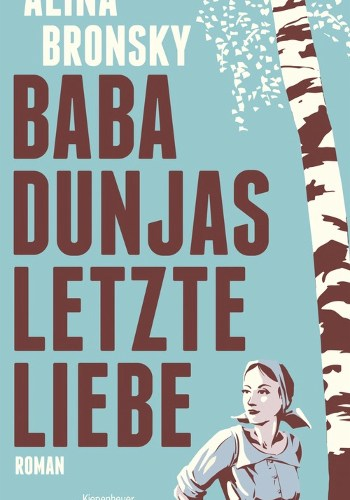 Cover Alina Bronsky Baba Dunjas letzte Liebe
