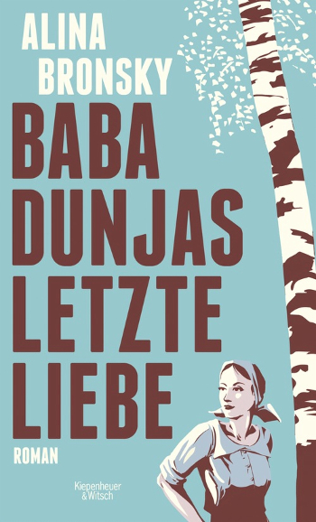 Cover Alina Bronsky Baba Dunjas letzte Liebe