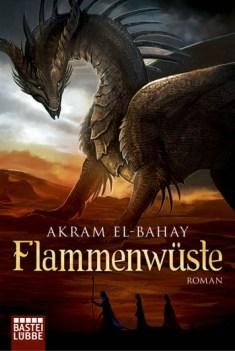 Cover Akram El-Bahay: Flammenwüste (c) Bastei Lübbe