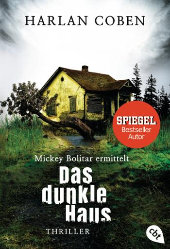 Harlan Coben Mickey Bolitar ermittelt – Das dunkle Haus