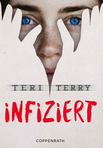 Teri Terry Infiziert Cover