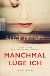Manchmal lüge ich Alice Feeney