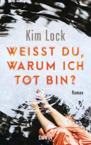 Weißt du warum ich tot bin Kim Lock