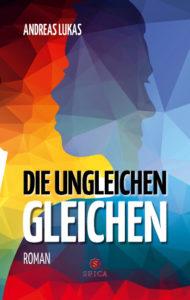 Cover Die ungleichen Gleichen Andreas Lukas