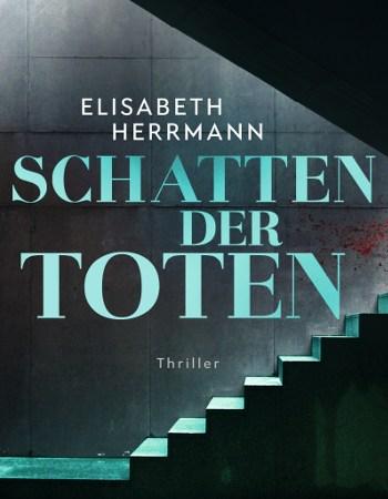 Cover: Elisabeth Herrman Schatten der Toten Judith Kepler Band 3