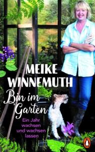 Cover Meike Winnemuth Bin im Garten