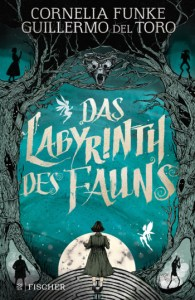 Cover das labyrinth des Fauns Cornelia Funke