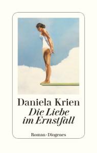 Cover Daniela Krien Die Liebe im Ernstfall