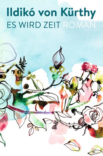 Cover Ildiko von Kürthy Es wird Zeit