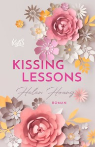 Cover Helen Hoang Kissing Lessons KISS, LOVE & HEART-Trilogie