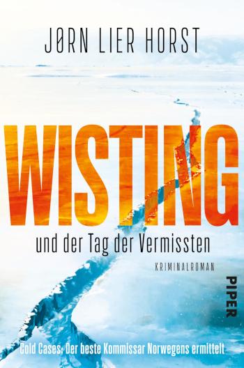 Wisting und der Tag der Vermissten Jørn Lier Horst