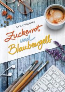 Cover Kaja Linnegart, Zuckerrot und Blaubeergelb