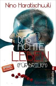 """Cover """"Das achte Leben. Für Brilka"""" von Nino Haratischwili"""