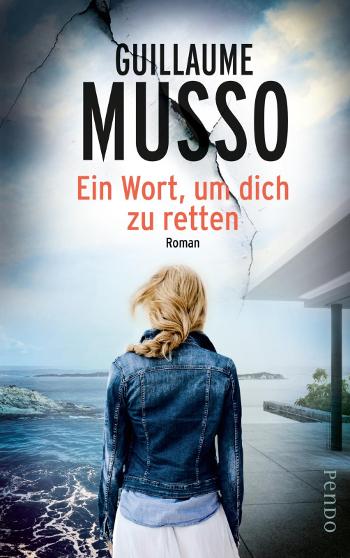 """Cover """"Ein Wort, um dich zu retten"""" - Guillaume Musso"""