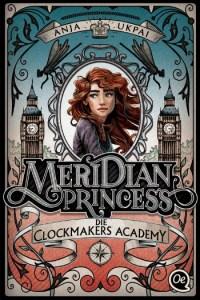 """Cover """"Meridian Princess 1 - Die Clockmakers Academy"""" - Anja Ukpai"""