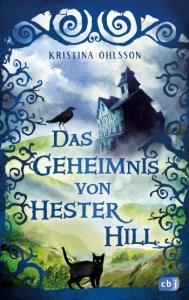 Cover Kristina Ohlsson Das Geheimnis von Hester Hill