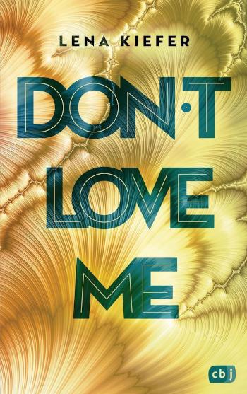 Cover Kiefer, Lena: Don't Love me