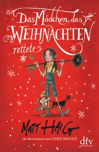 Cover Matt Haig Das Mädchen, das Weihnachten rettete