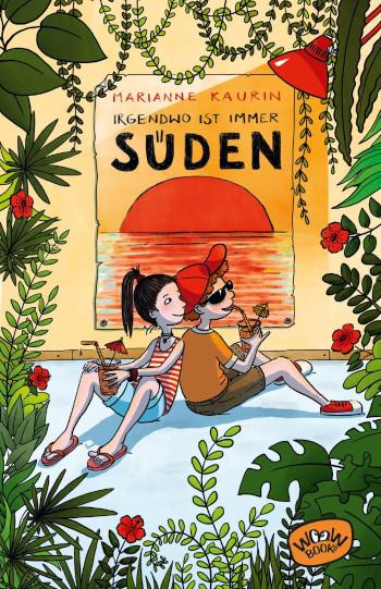 Cover Irgendwo ist immer Süden von Marianne Kaurin
