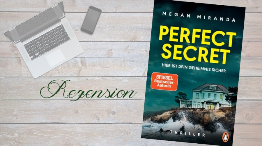 Beitrag Megan Miranda Perfect Secret