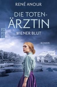 Cover René Anour Die Totenärztin: Wiener Blut
